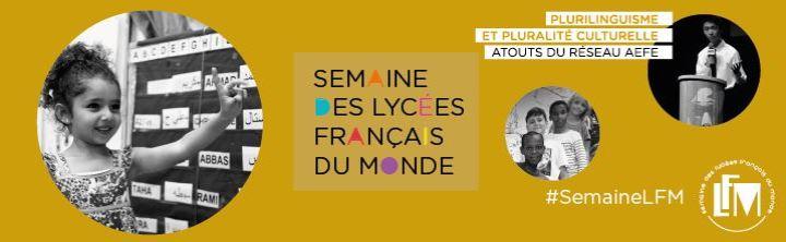 Semaine des lycées Français du Monde 2018 2019